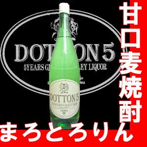 麦焼酎 DOTTON5(どっとん・ファイブ)1.8l |gancho