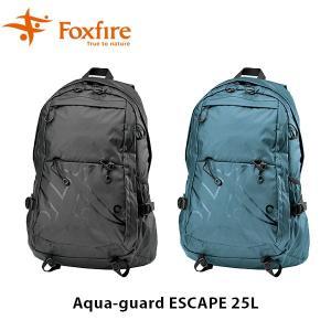 フォックスファイヤー Foxfire バックパック アクアガードエスケープ25L リュック 防水 メンズ レディース アウトドア Aqua-guard ESCAPE 25L FOX7421763 geak