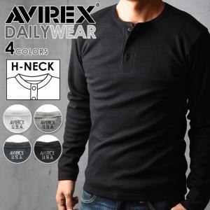 ポイント還元セール AVIREX アビレックス アヴィレックス デイリー ヘンリーネック 長袖Tシャツ メンズ 6153482_618875|geostyle