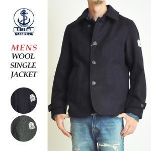 FIDELITY フィデリティ フェデリティ ウール シングル ピーコート ジャケット メンズ メルトン FD16FTWM104|geostyle
