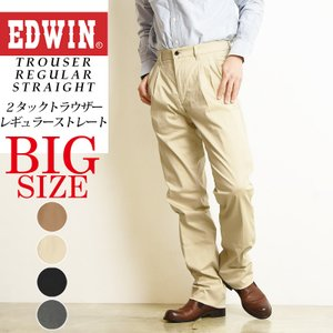 SALEセール5%OFF EDWIN エドウィン 大人のふだん着 大きいサイズ ツータックストレッチトラウザー レギュラーストレート パンツ メンズ チノパン 2タック|geostyle