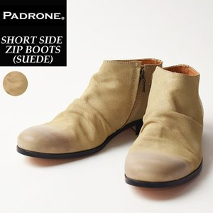 (人気第3位) パドローネ PADRONE パドロネ ショートサイド ジップ ブーツ (スウェード) メンズ PU8395-1205 ベージュ  レザーシューズ|geostyle