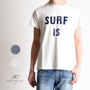 REMI RELIEF レミレリーフ GEOstyle別注スペシャル加工Tシャツ SURF IS TEE メンズ Tシャツ サーフ 半袖 RN17209302GG|geostyle
