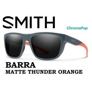 【SALE】 SMITH スミス サングラス 40% OFF 【SMITH BARRA MATTE THUNDER ORANGE 】 登山 自転車 釣り フィッシング クロマポップ 偏光 偏向 SUNGLASS gfcreek
