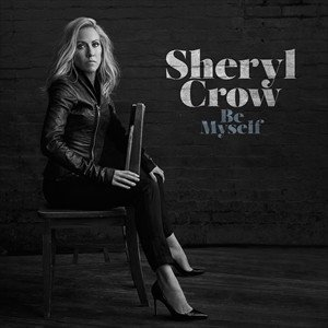輸入盤 SHERYL CROW / BE MYSELF [CD]|ggking
