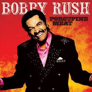 輸入盤 BOBBY RUSH / PORCUPINE MEAT [2LP]