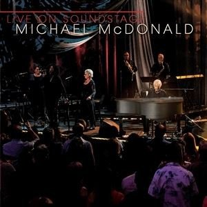 輸入盤 MICHAEL MCDONALD / LIVE ON SOUNDSTAGE [BLU-RAY]|ggking