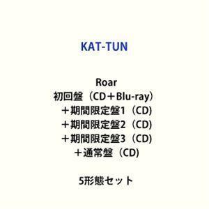 KAT-TUN / Roar(初回盤(CD+Blu-ray)+期間限定盤1+期間限定盤2+期間限定盤3+通常盤) [CD+Blu-rayセット]|ggking