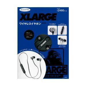 XLARGE ワイヤレスイヤホンBOOK|ggking