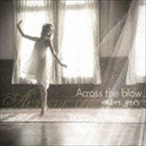 amber gris / Across the blow [CD]
