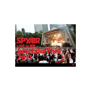SPYAIR LIVE at 野音「Just Like This 2011」 [DVD]|ggking