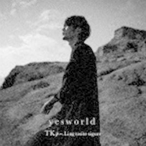 TK from 凛として時雨 / yesworld(通常盤) [CD] ggking