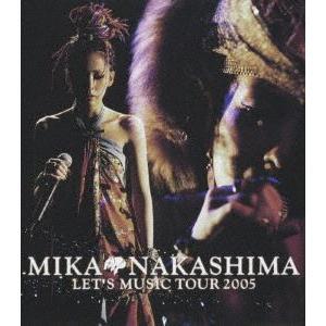 中島美嘉/MIKA NAKASHIMA LET'S MUSIC TOUR 2005 [Blu-ray]|ggking