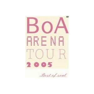 BoA/BoA ARENA TOUR 2005-BEST OF SOUL-(期間限定) [DVD]|ggking