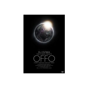 "DJ OZMA THE FINAL PARTY ""OFFO"" OZMA FOREVER FOREVER OZMA [DVD]