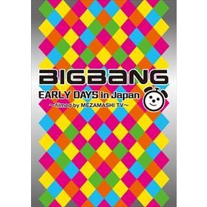 BIGBANG/BIGBANG EARLY DAYS in Japan 〜filmed by MEZAMASHI TV〜 [DVD]|ggking