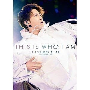 SHINJIRO ATAE (from AAA)/Anniversary Live『THIS IS WHO I AM』 [Blu-ray]|ggking