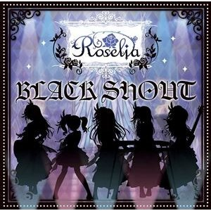 Roselia / BLACK SHOUT(CD+Blu-ray/生産限定盤) [CD]