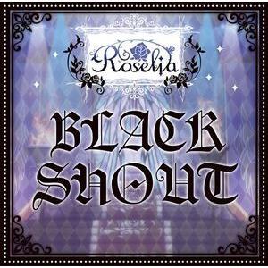 Roselia / BLACK SHOUT(通常盤) [CD]|ggking