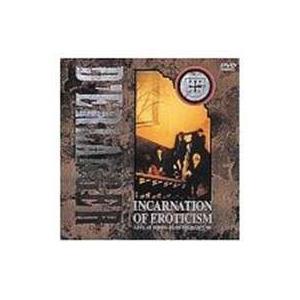INCARNATION OF EROTICISM〜LIVE AT HIBIYA YAON〜 [DVD]|ggking