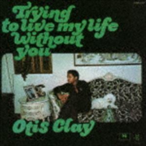 オーティス・クレイ / 愛なき世界で(完全限定生産盤) [CD] ggking