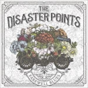THE DISASTER POINTS / FAREWELL BLUES [CD]|ggking