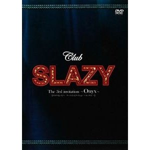 Club SLAZYThe3rd in [DVD]