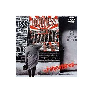 LOUDNESS EUROBOUNDS〜remastered〜 [DVD]|ggking