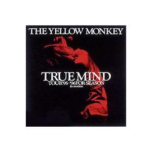 THE YELLOW MONKEY TRUE MIND TOUR '95〜'96 FOR SEASON: in motion [DVD]|ggking