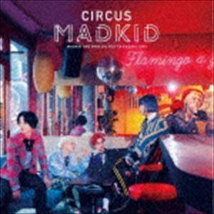 種別:CD MADKID 解説:3ボーカル、2ラッパーの5人組で活動している男性ダンス&ボーカルユニ...