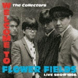 THE COLLECTORS / ウェルカム・トゥ・フラワー・フィールズ ライブ・ショウ 1986(数量限定盤/CD+DVD) [CD]|ggking