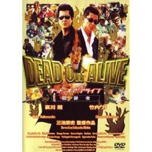DEAD OR ALIVE 犯罪者 [DVD]|ggking