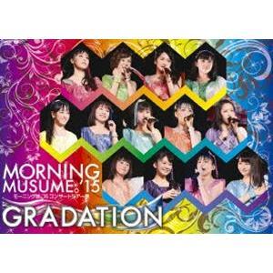 モーニング娘。'15 コンサートツアー2015春〜 GRADATION 〜 [DVD]|ggking