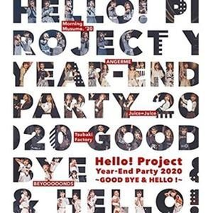Hello! Project Year-End Party 2020 〜GOOD BYE & HELLO!〜 [Blu-ray]|ggking
