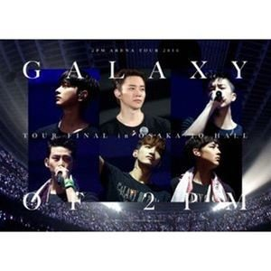"""2PM ARENA TOUR 2016""""GALAXY OF 2PM""""TOUR FINAL in 大阪城ホール(完全生産限定盤) [DVD]