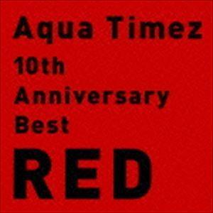 Aqua Timez / 10th Anniversary ...