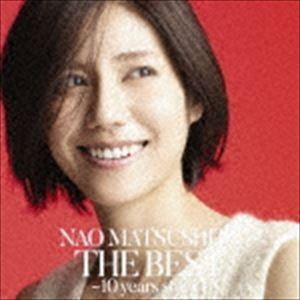 松下奈緒 / THE BEST 〜10 years story〜(初回生産限定盤/2CD+DVD) [CD]|ggking