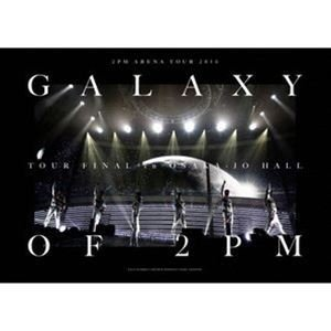 """2PM ARENA TOUR 2016""""GALAXY OF 2PM""""TOUR FINAL in 大阪城ホール(完全生産限定盤) [Blu-ray]