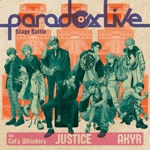 """The Cat's Whiskers×悪漢奴等 / Paradox Live Stage Battle """"JUSTICE"""" [CD]