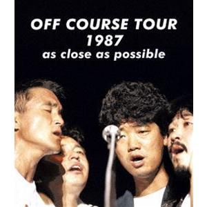 オフコース/OFF COURSE TOUR 1987 as close as possible [Blu-ray]|ggking