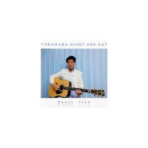 伊藤ゆうじ(el-g、ac-g) / YOKOHAMA NIGHT AND DAY [CD]|ggking