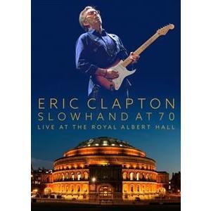 エリック・クラプトン/スローハンド・アット・70 - エリック・クラプトン・ライヴ・アット・ザ・ロイヤル・アルバート・ホール(初回生産限定盤) [DVD]|ggking