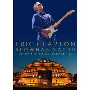 エリック・クラプトン/スローハンド・アット・70 - エリック・クラプトン・ライヴ・アット・ザ・ロイヤル・アルバート・ホール(通常盤) [Blu-ray]|ggking