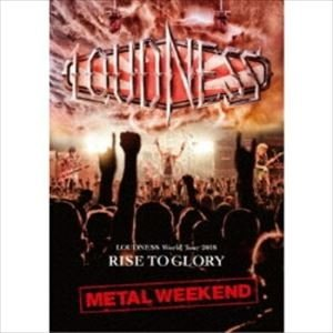 LOUDNESS World Tour 2018 RISE TO GLORY METAL WEEKEND [Blu-ray]|ggking