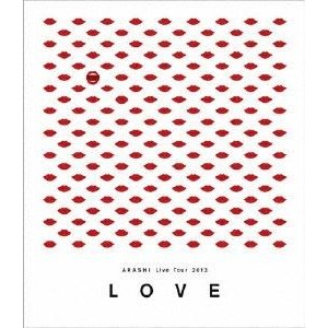 "嵐/ARASHI Live Tour 2013""LOVE"" [Blu-ray]