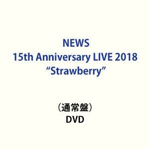 "NEWS 15th Anniversary LIVE 2018""Strawberry""(通常盤) [DVD]