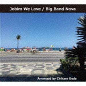 ビッグバンド・ノヴァ / ジョビン・ウィー・ラヴ [CD] ggking