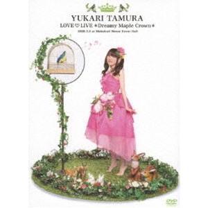 田村ゆかり Love Live *Dreamy Maple Crown* [DVD]|ggking