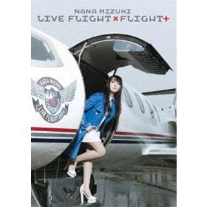 水樹奈々/NANA MIZUKI LIVE FLIGHT×FLIGHT+ [DVD]|ggking