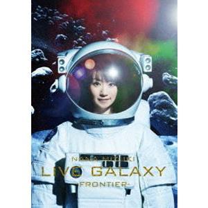 水樹奈々/NANA MIZUKI LIVE GALAXY -FRONTIER- [DVD]|ggking